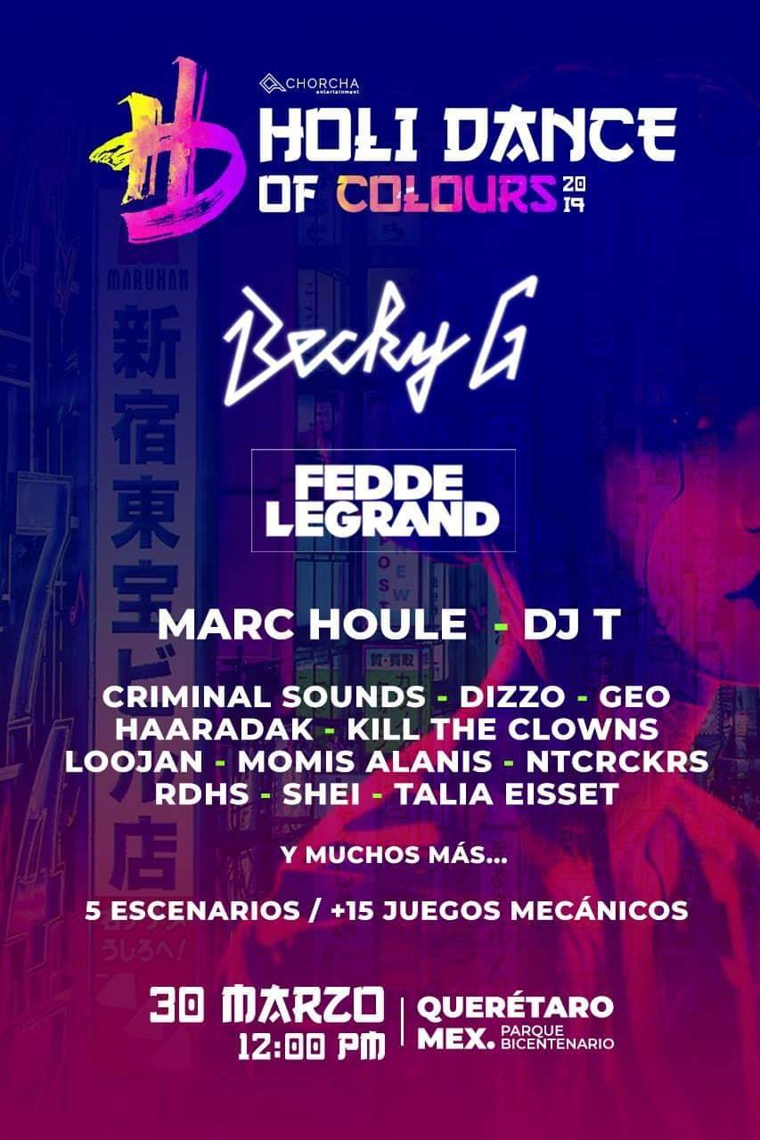 Holi Dance Of Colours Becky G Marc Oule Queretaro 2019 Venta de Boletos Psycodelic Shop León Gto