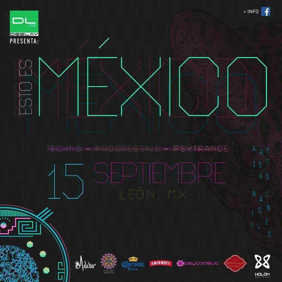 ESTO ES MÉXICO – 15 Septiembre 2017 Leon gto