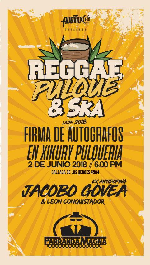 Reggae Pulque & Ska