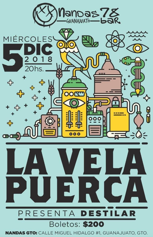 La Vela Puerca 5 de Dic 2018 @ Nandas Bar Guanajuato